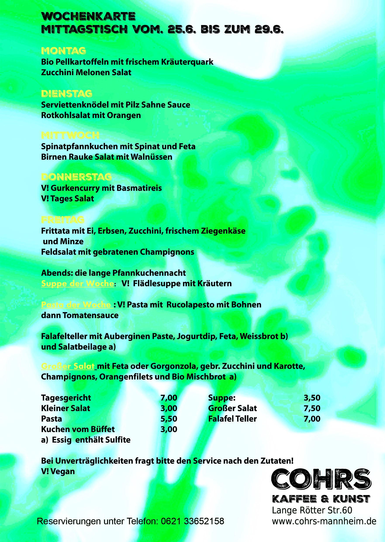 Wochenkarte mittagstisch vom 25 6 bis zum 29 6 cohrs for Mittagstisch mannheim