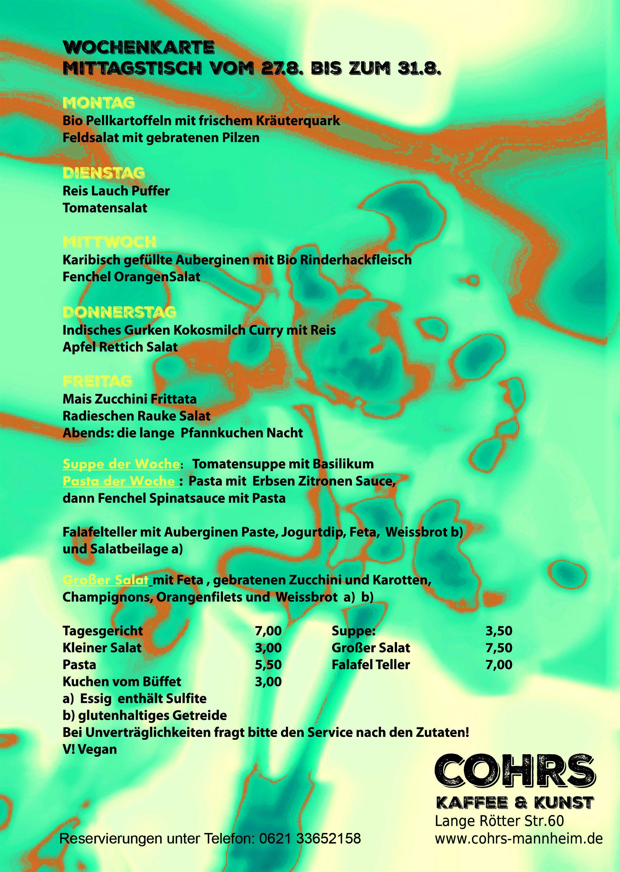 Wochenkarte mittagstisch vom 27 8 bis zum 31 8 cohrs for Mittagstisch mannheim